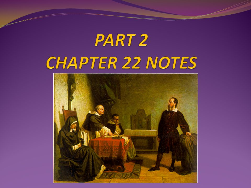 PART 2 CHAPTER 22 NOTES