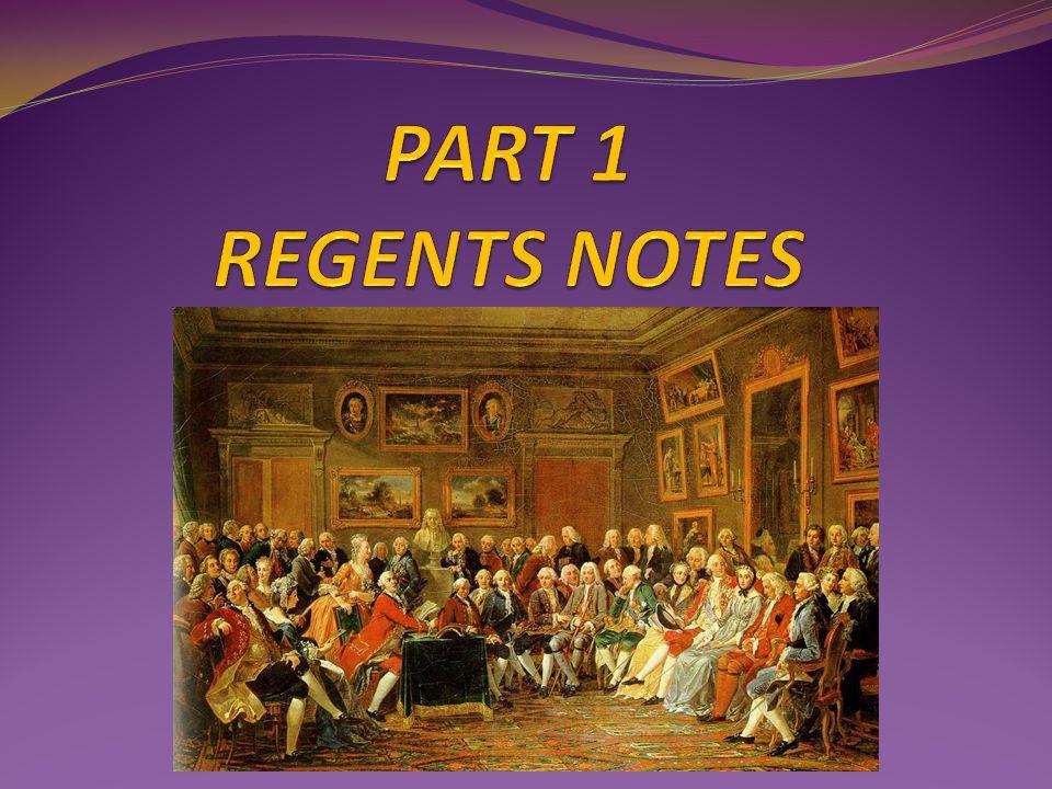 PART 1 REGENTS NOTES