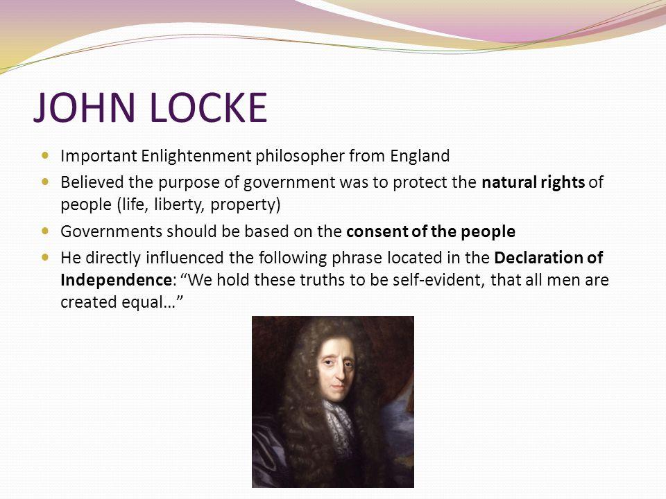 JOHN LOCKE Important Enlightenment philosopher from England