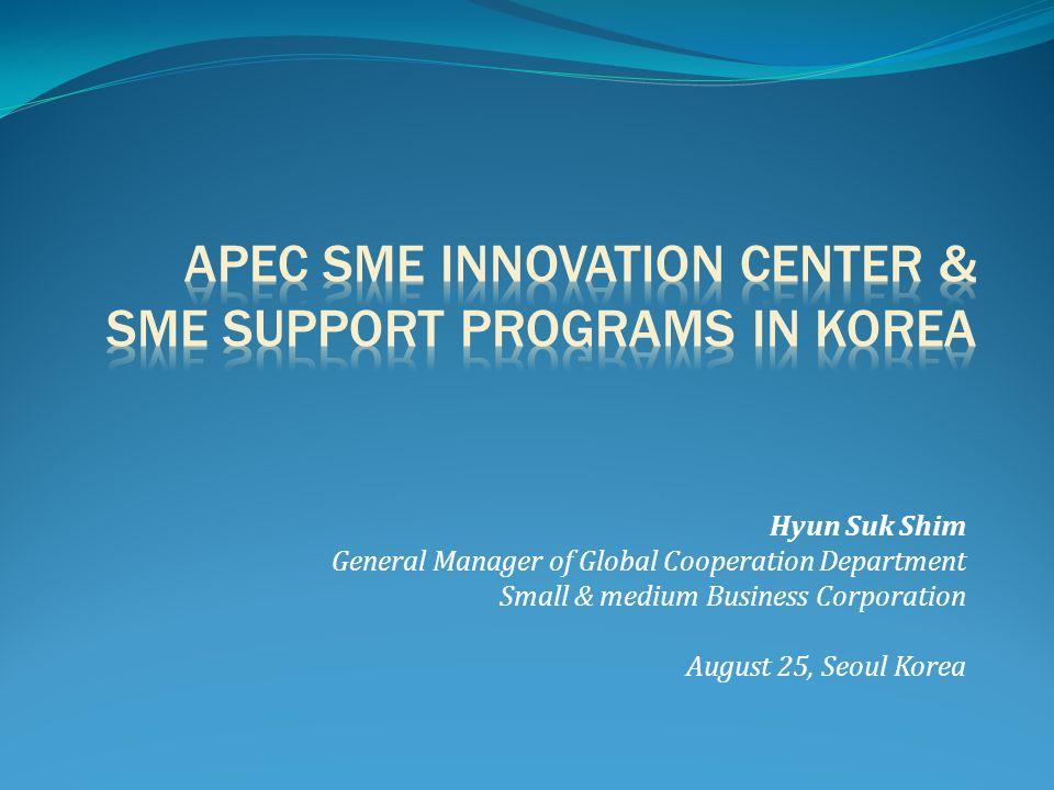 APEC SME Innovation center & SME support programs in korea