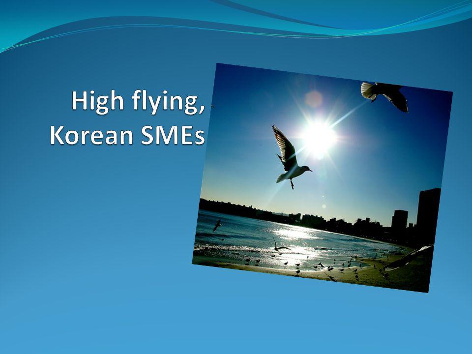 High flying, Korean SMEs