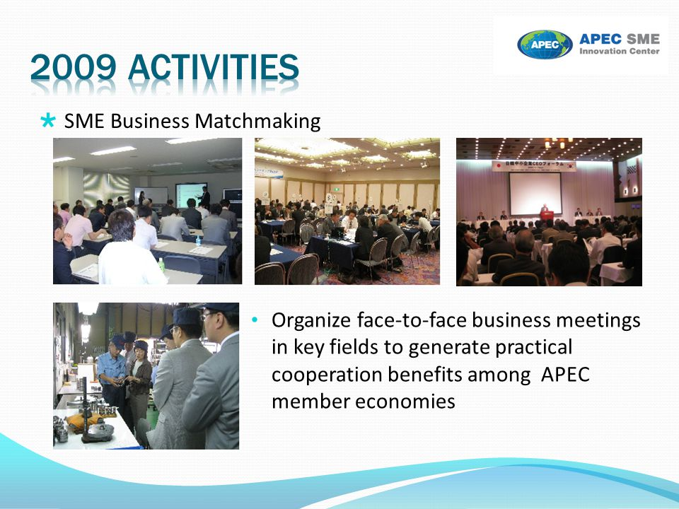 2009 activities SME Business Matchmaking