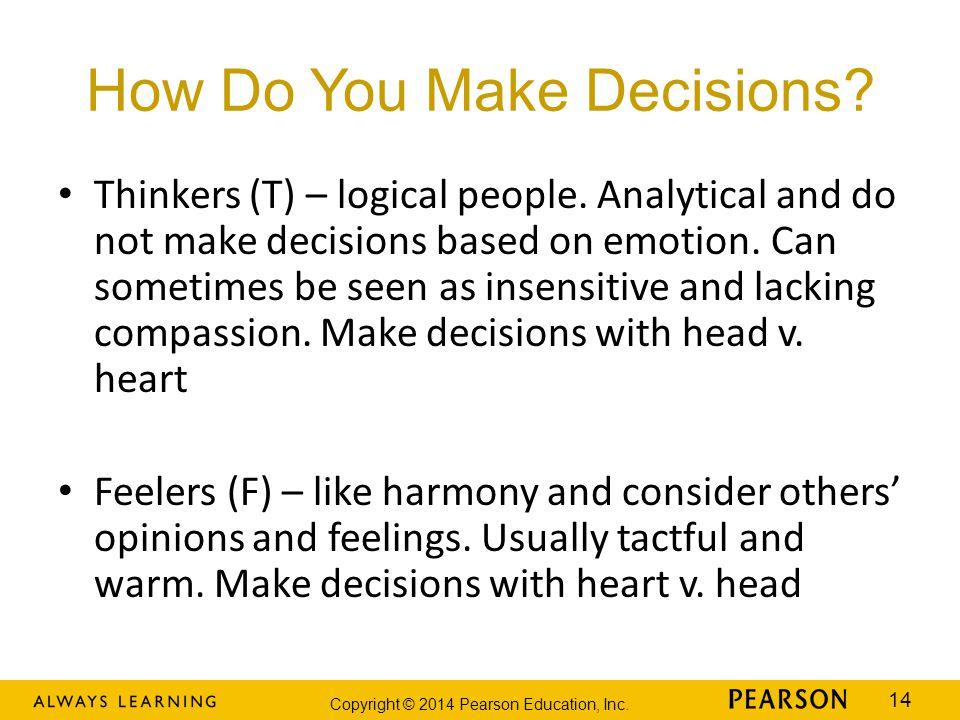 How Do You Make Decisions