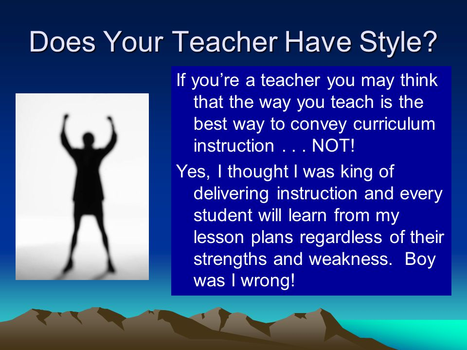 Does Your Teacher Have Style