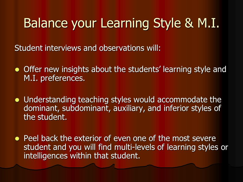 Balance your Learning Style & M.I.