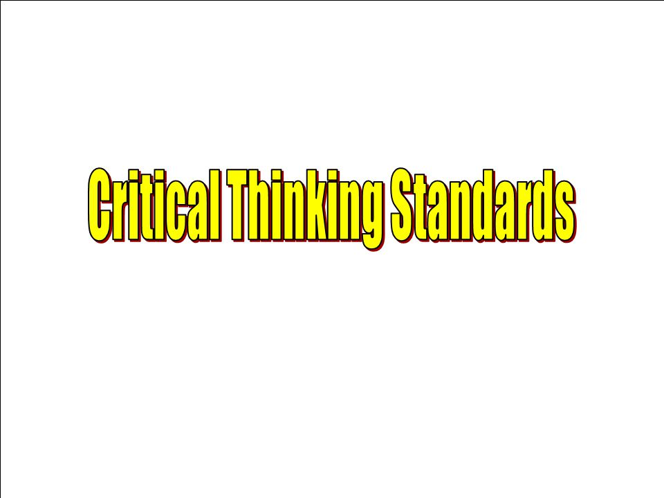 Critical Thinking Standards