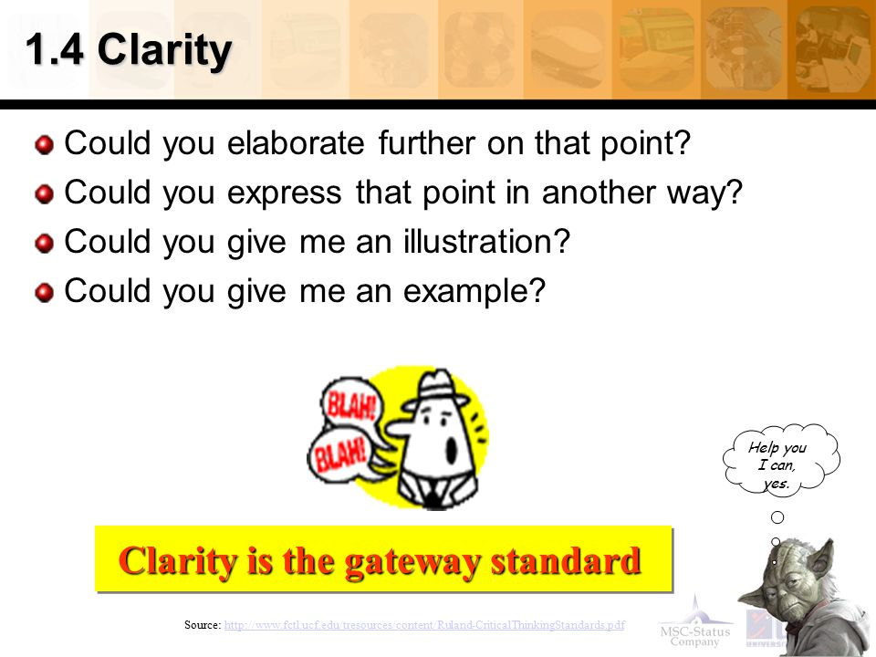 Clarity is the gateway standard