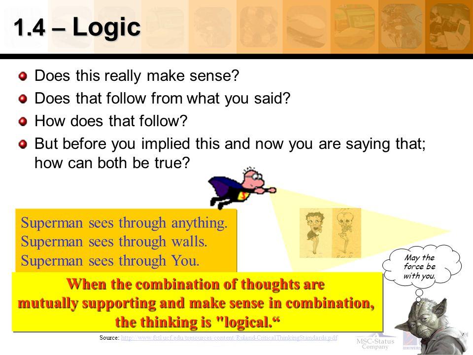 1.4 – Logic Does this really make sense