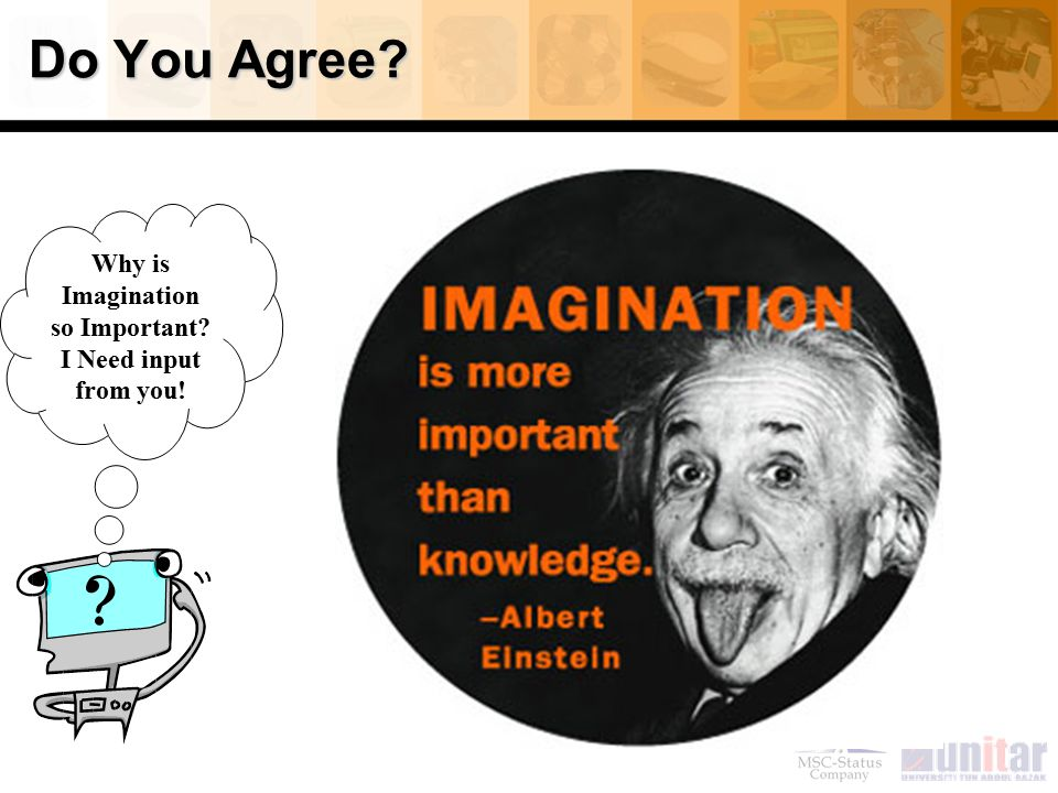 Why is Imagination so Important I Need input from you!