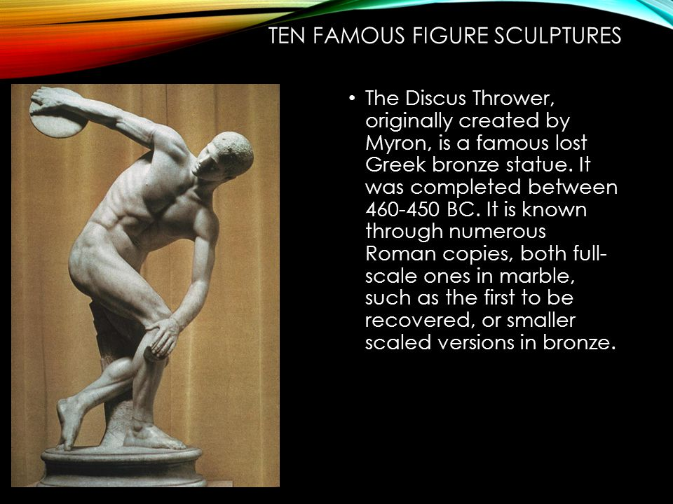 Ten Famous Figure Sculptures