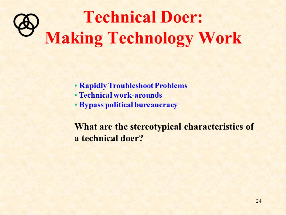 Technical Doer: Making Technology Work