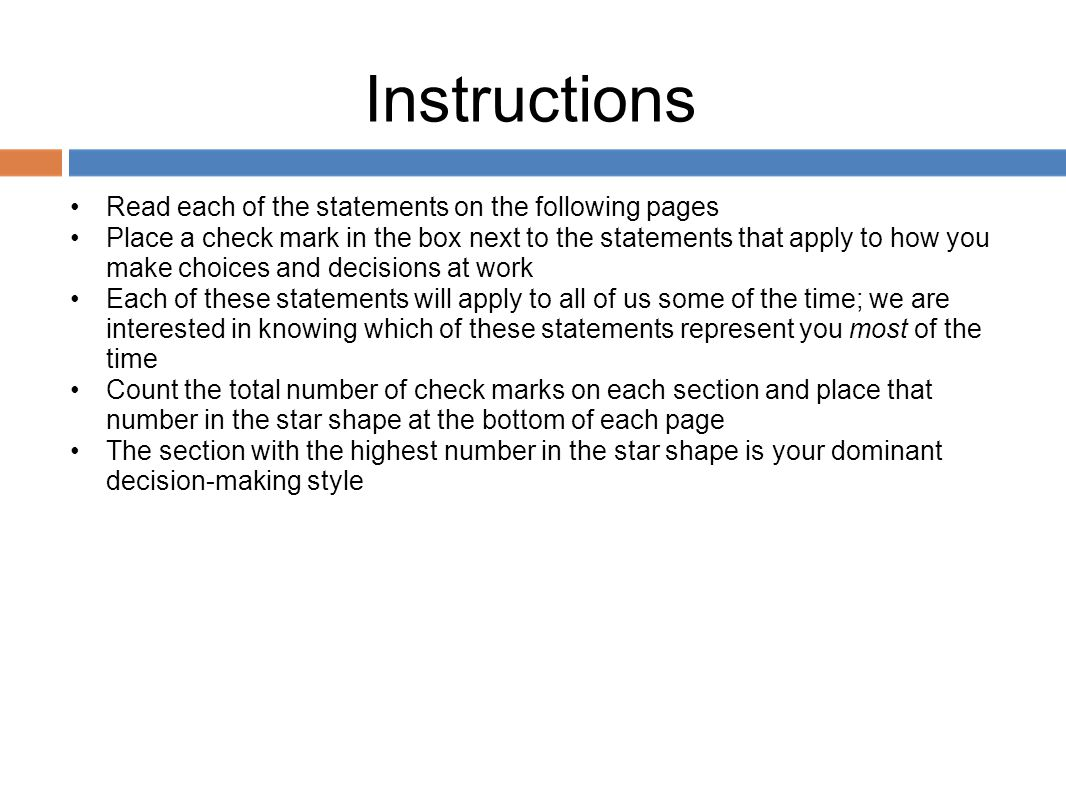 Instructions Read each of the statements on the following pages
