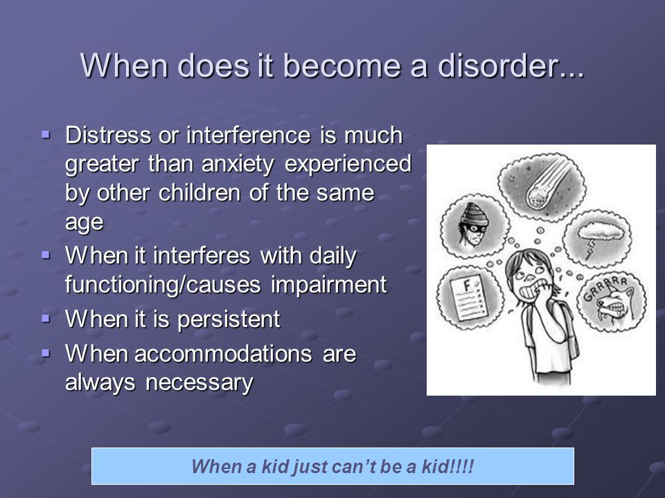 When does it become a disorder...