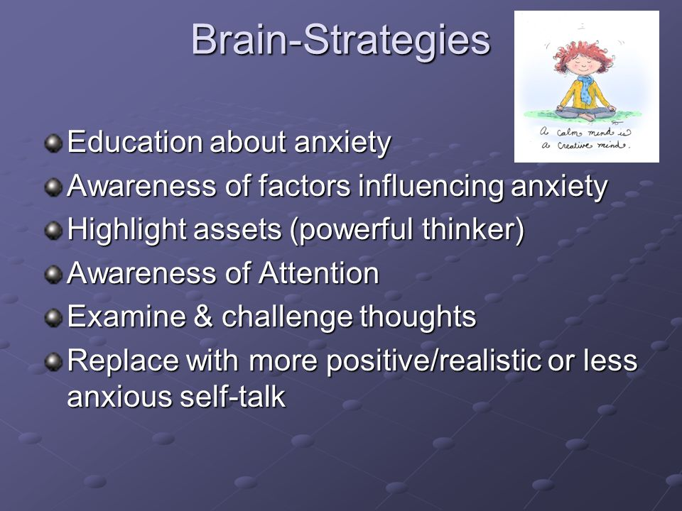 Brain-Strategies Education about anxiety