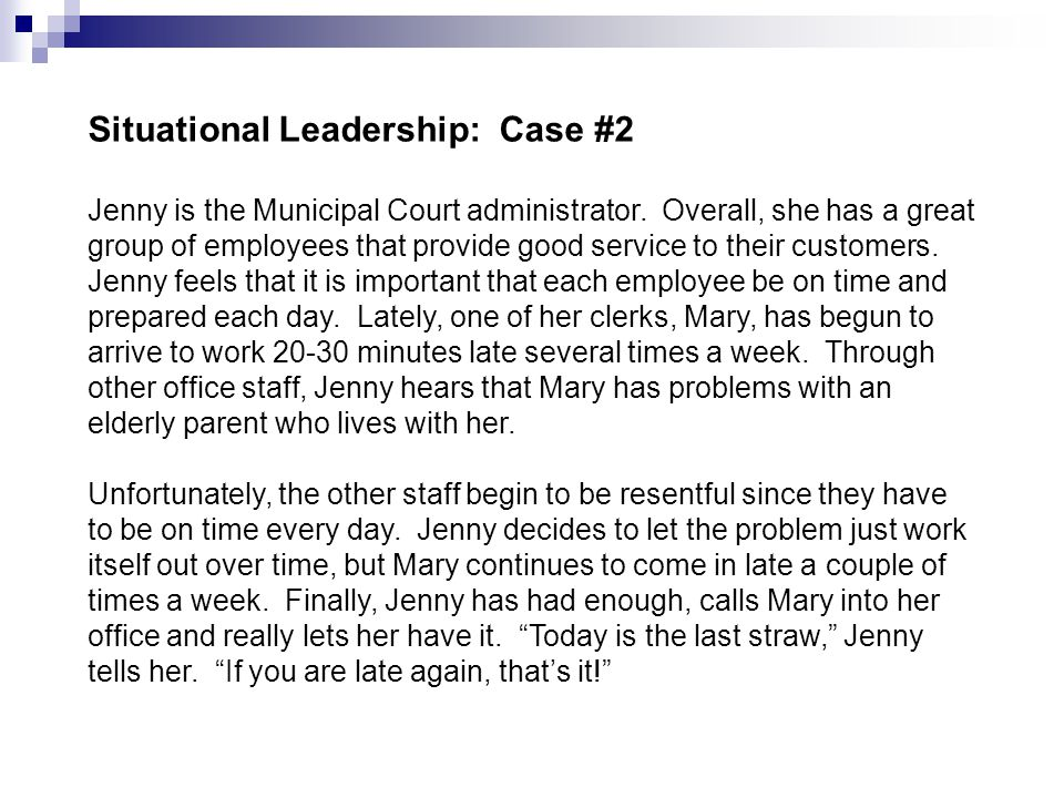 Situational Leadership: Case #2