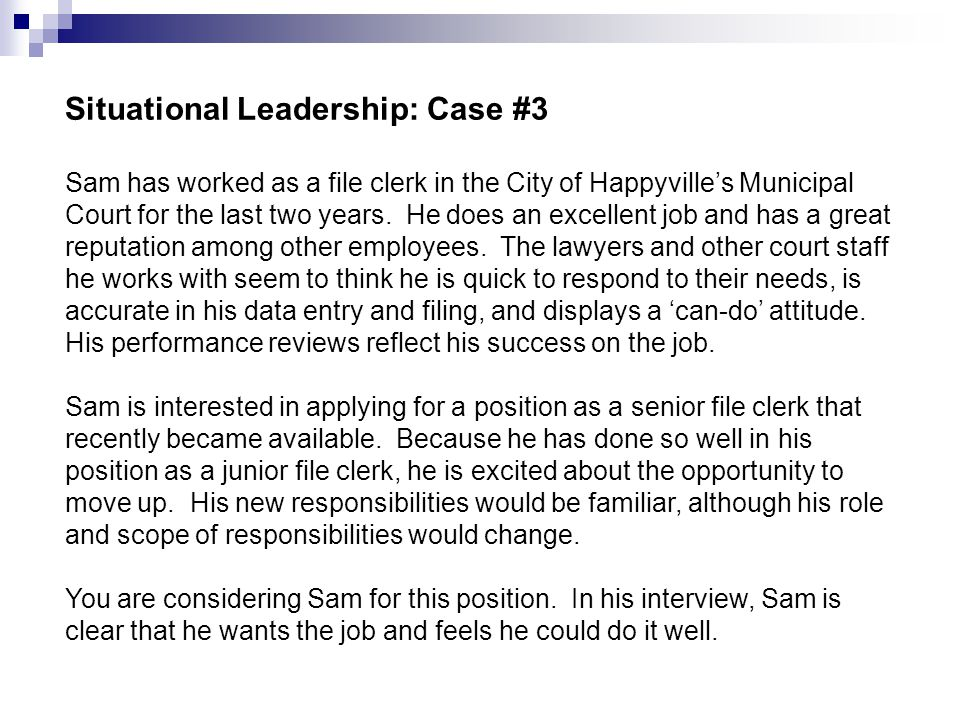 Situational Leadership: Case #3
