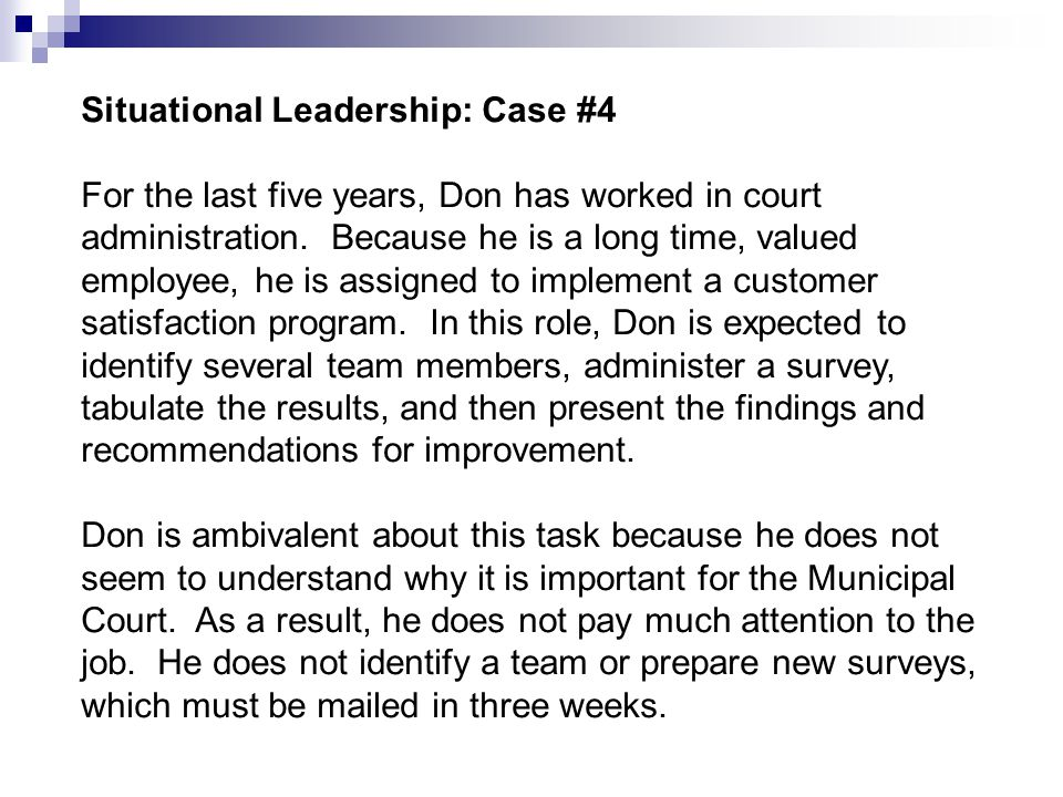 Situational Leadership: Case #4