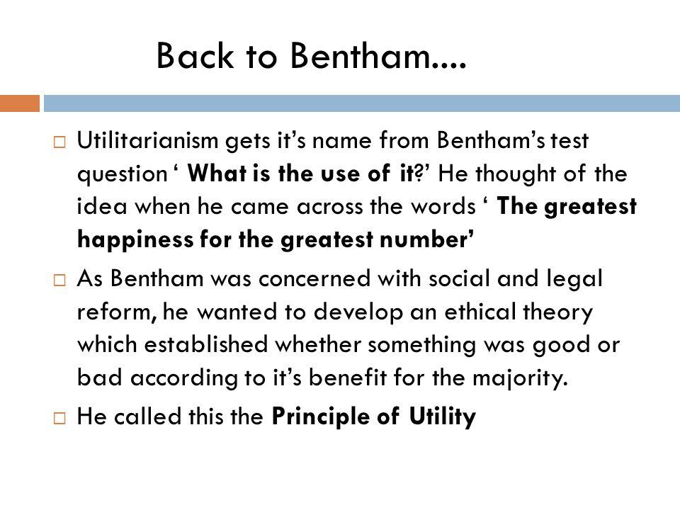 Back to Bentham....