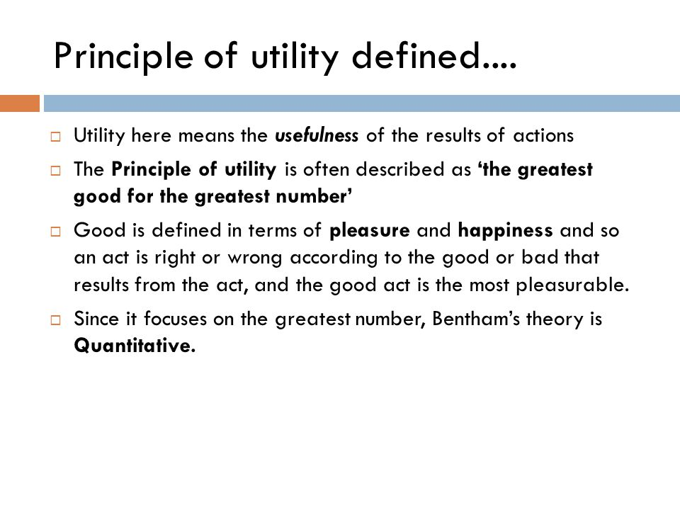 Principle of utility defined....