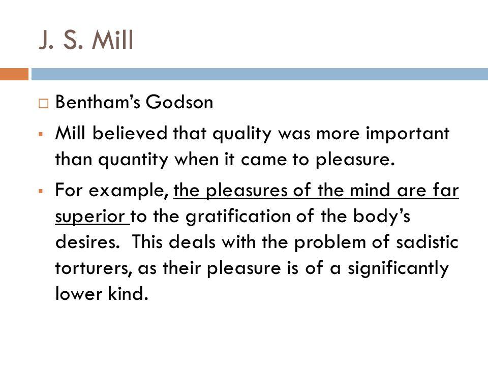 J. S. Mill Bentham's Godson
