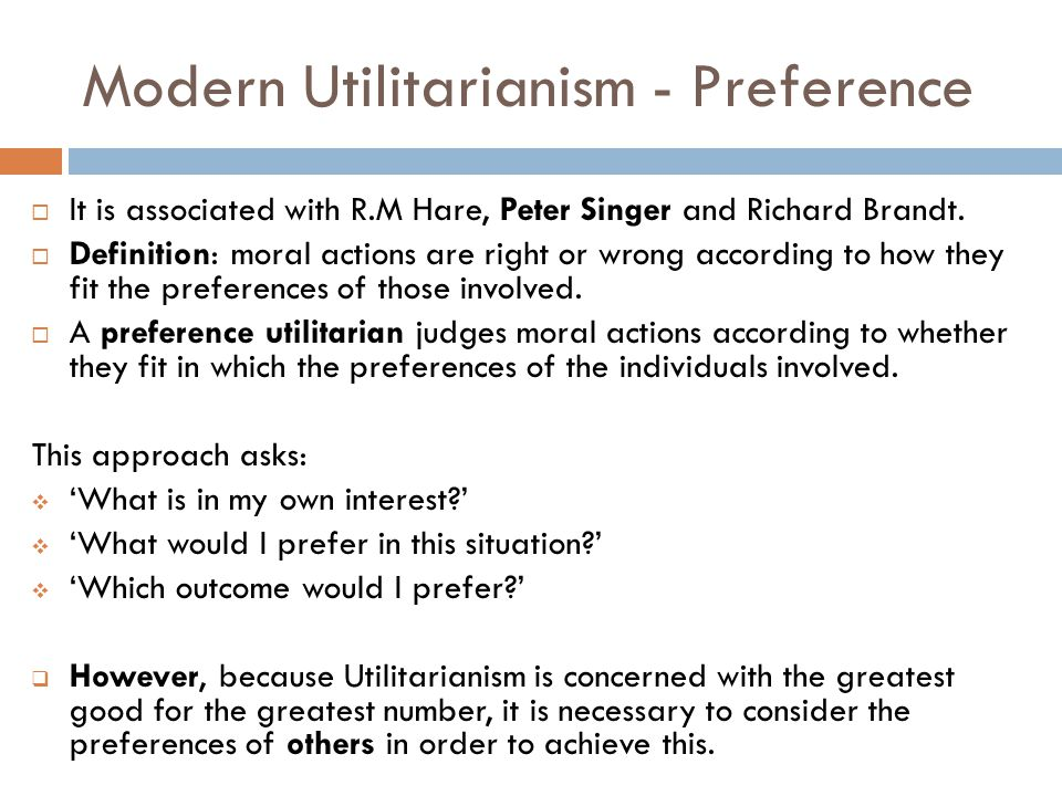 Modern Utilitarianism - Preference
