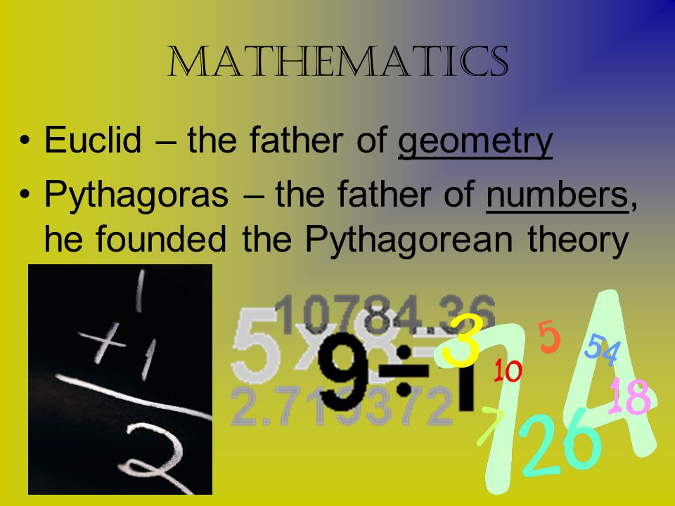 mathematics Euclid – the father of geometry