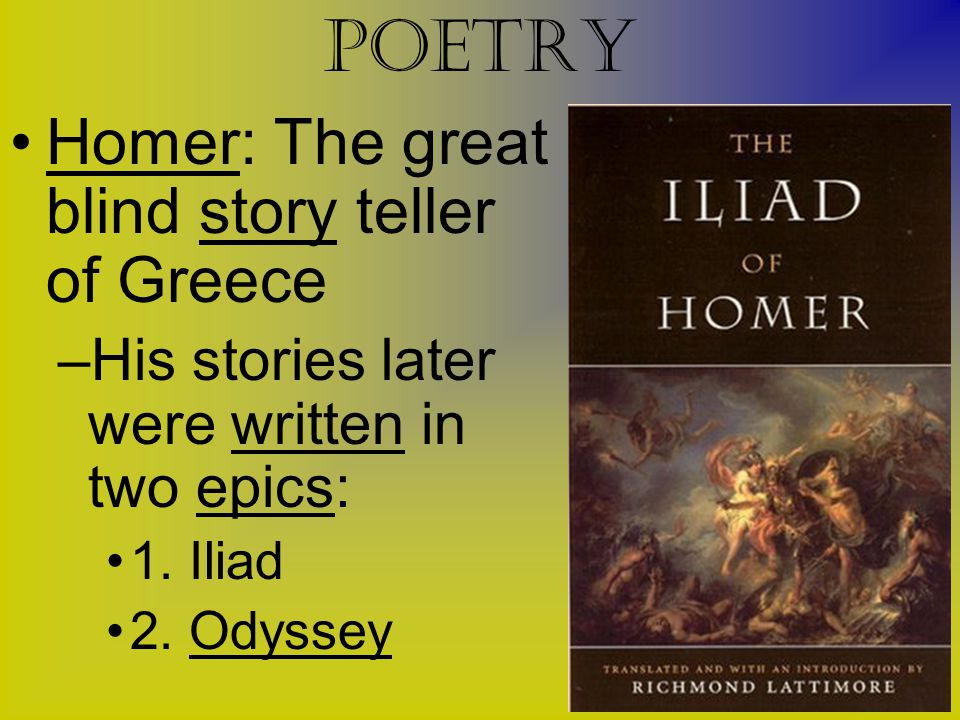 Poetry Homer: The great blind story teller of Greece