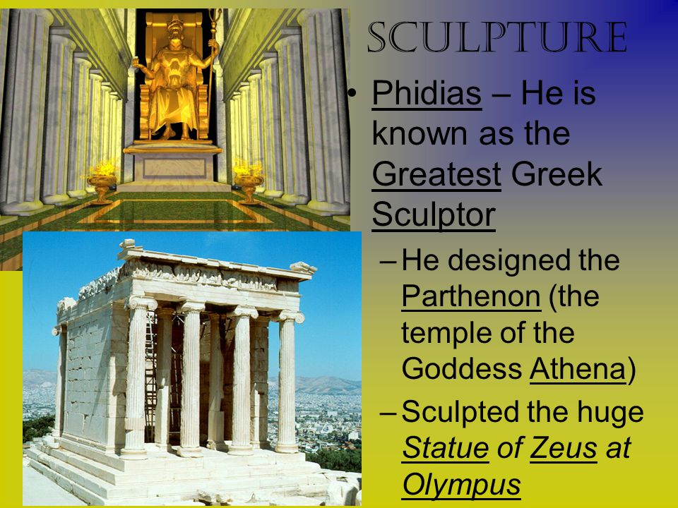 sculpture Phidias – He is known as the Greatest Greek Sculptor