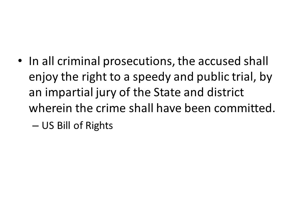 In all criminal prosecutions, the accused shall enjoy the right to a speedy and public trial, by an impartial jury of the State and district wherein the crime shall have been committed.