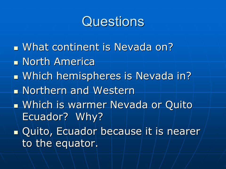 Questions What continent is Nevada on North America