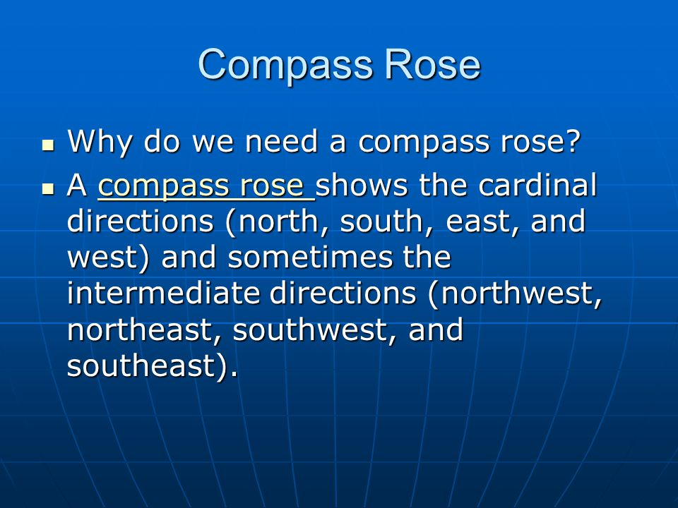 Compass Rose Why do we need a compass rose