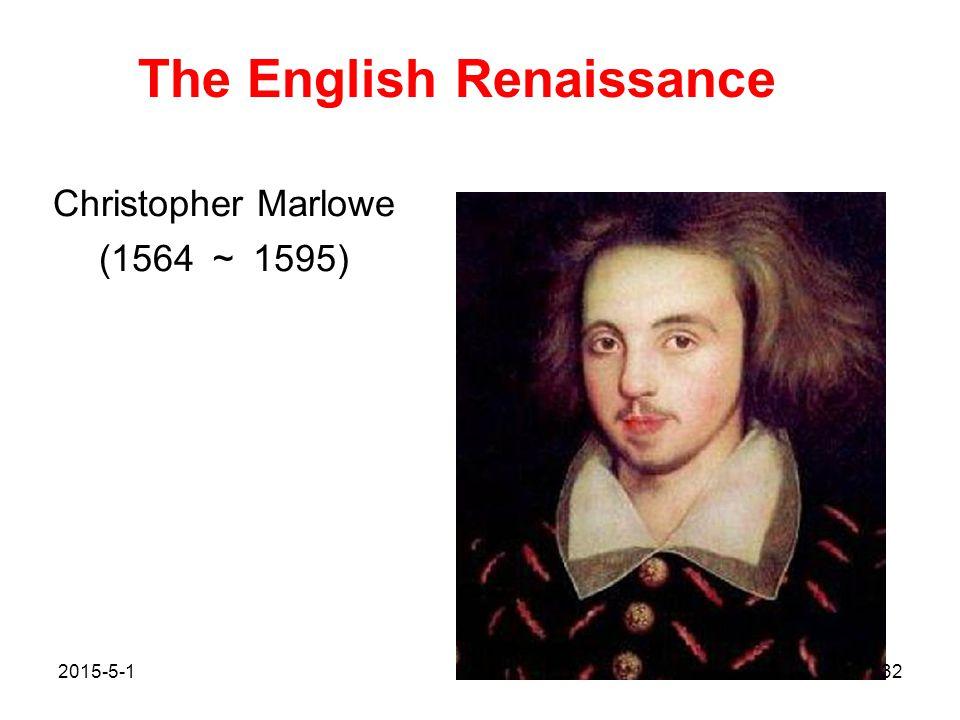 Christopher Marlowe (1564 ~ 1595)