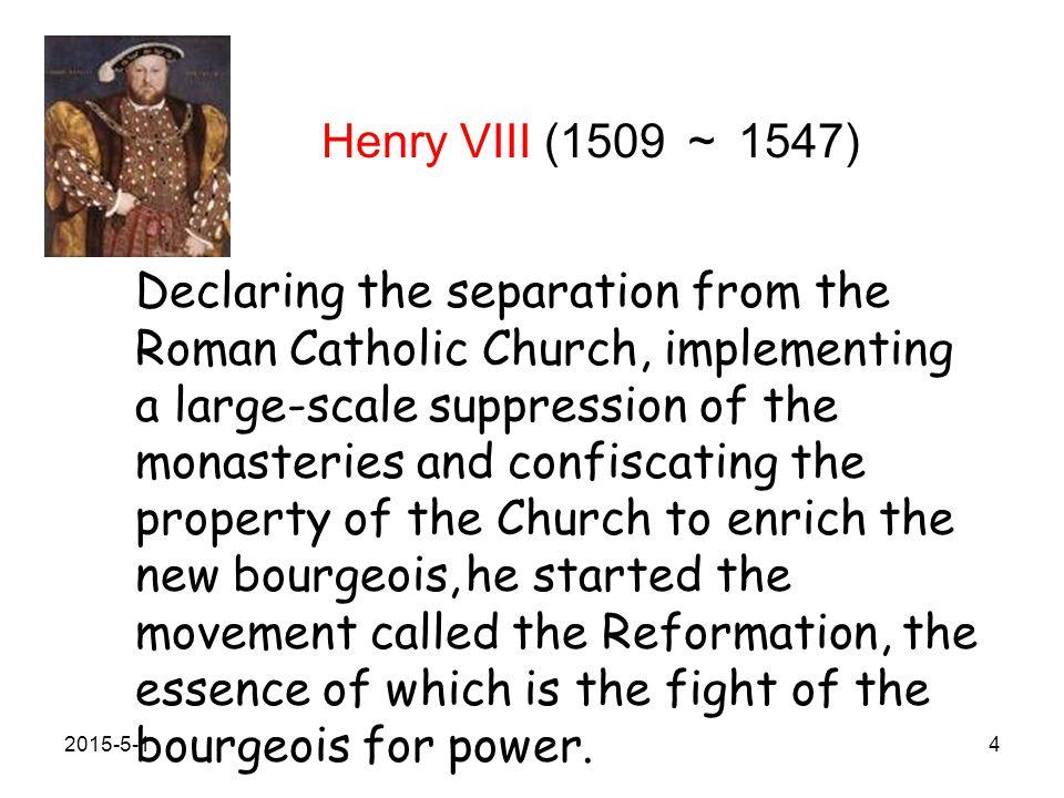 Henry VIII (1509 ~ 1547)