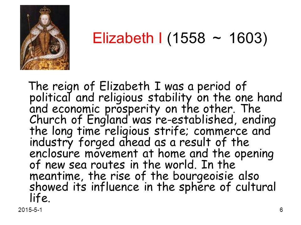 Elizabeth I (1558 ~ 1603)