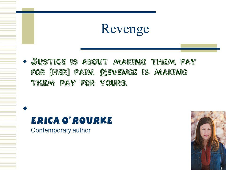 Revenge Erica O'Rourke Contemporary author