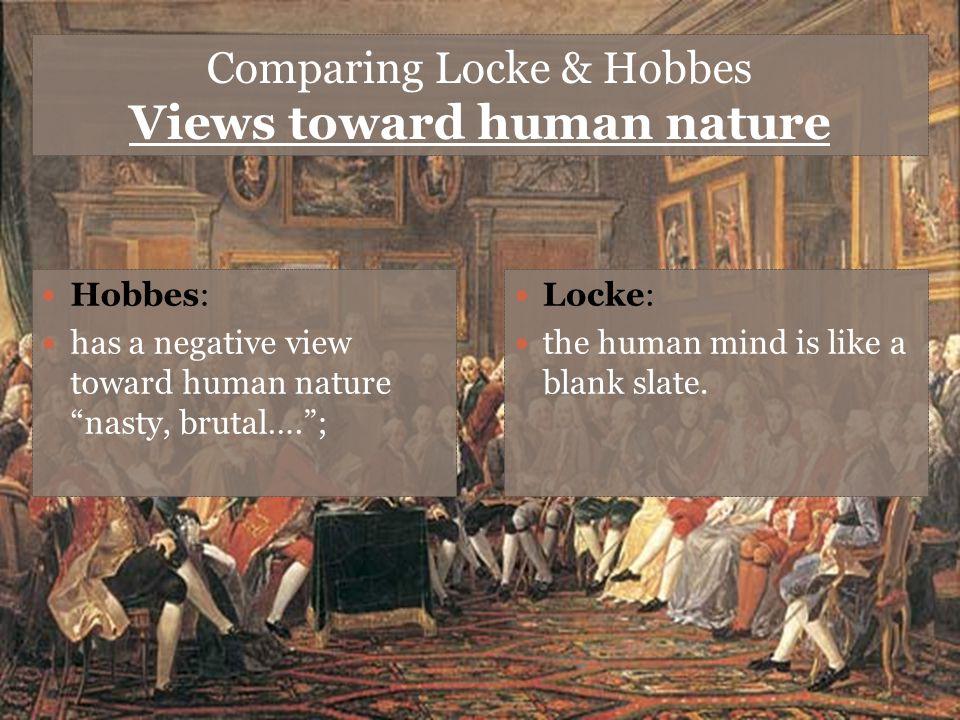 Comparing Locke & Hobbes Views toward human nature