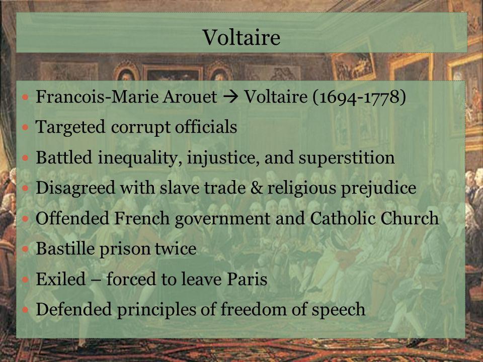Voltaire Francois-Marie Arouet  Voltaire (1694-1778)