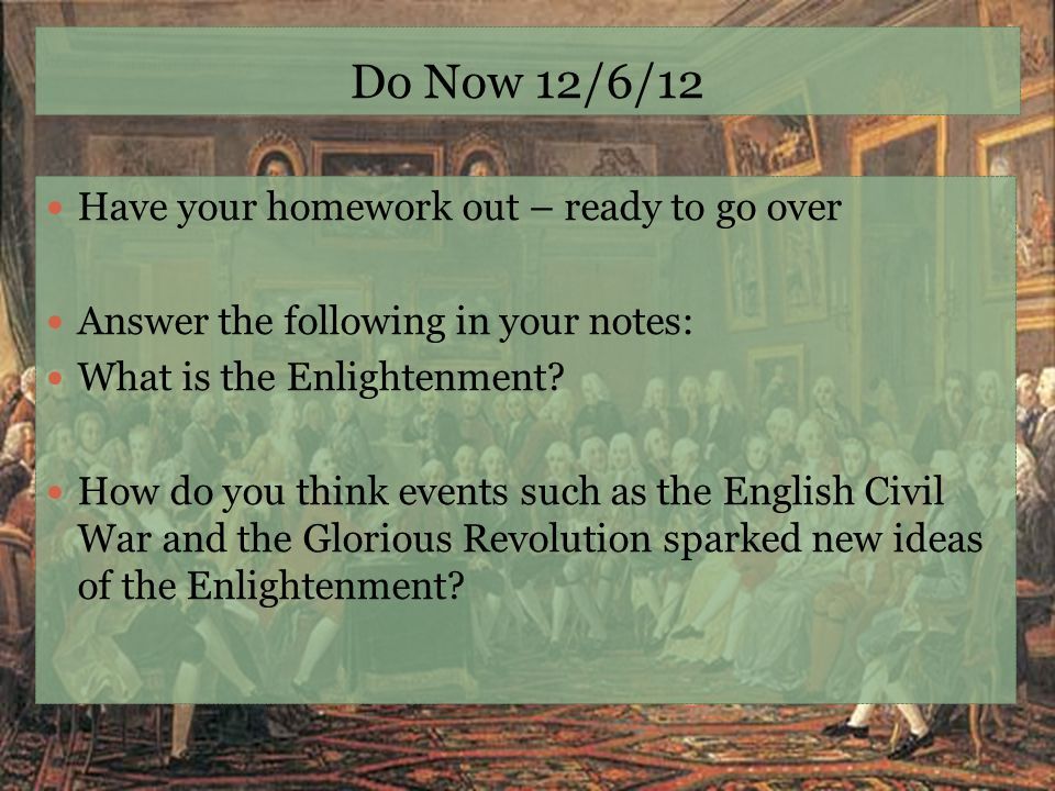 Do Now 12/6/12 Have your homework out – ready to go over
