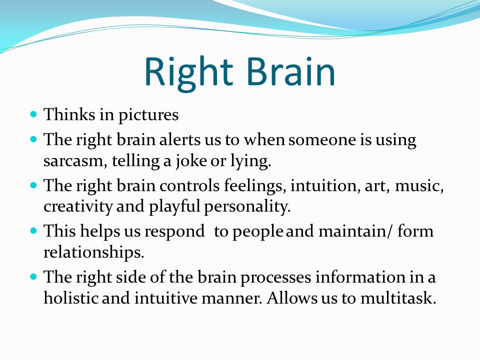 Right Brain Thinks in pictures