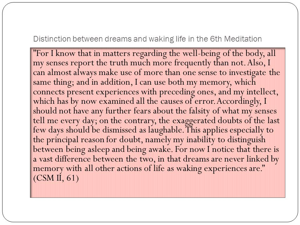 Distinction between dreams and waking life in the 6th Meditation