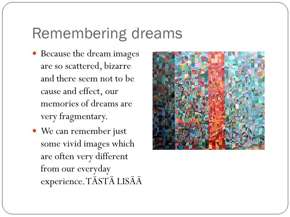 Remembering dreams