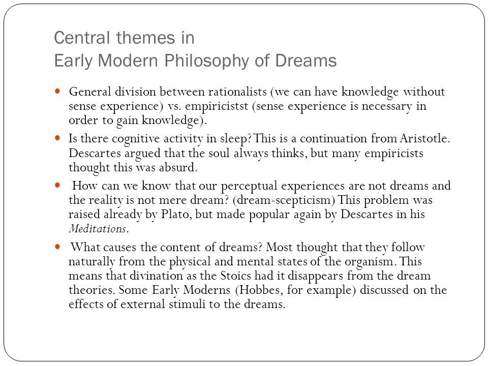 Central themes in Early Modern Philosophy of Dreams