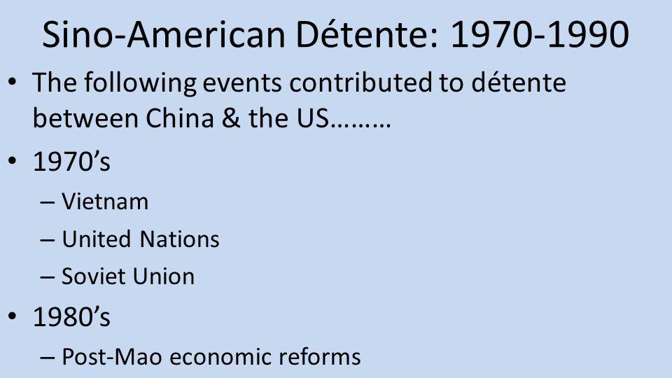 Sino-American Détente: 1970-1990