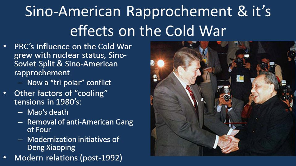 Sino-American Rapprochement & it's effects on the Cold War