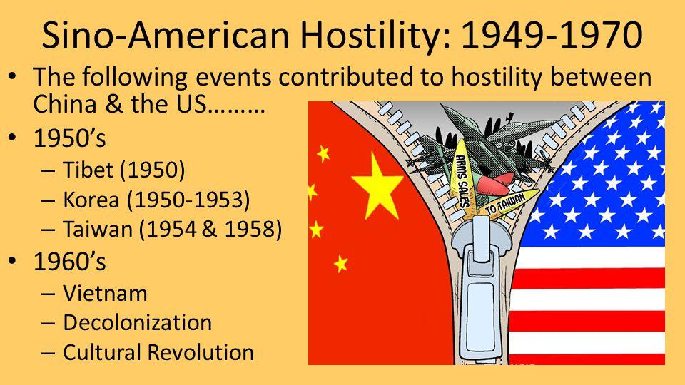 Sino-American Hostility: 1949-1970