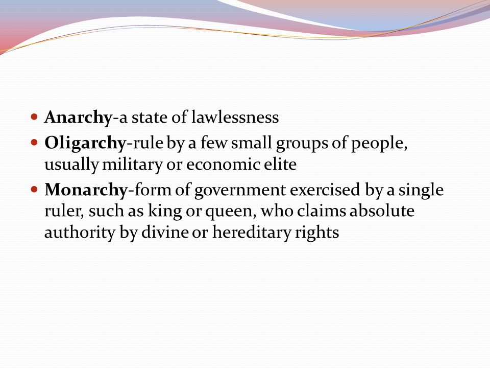 Anarchy-a state of lawlessness