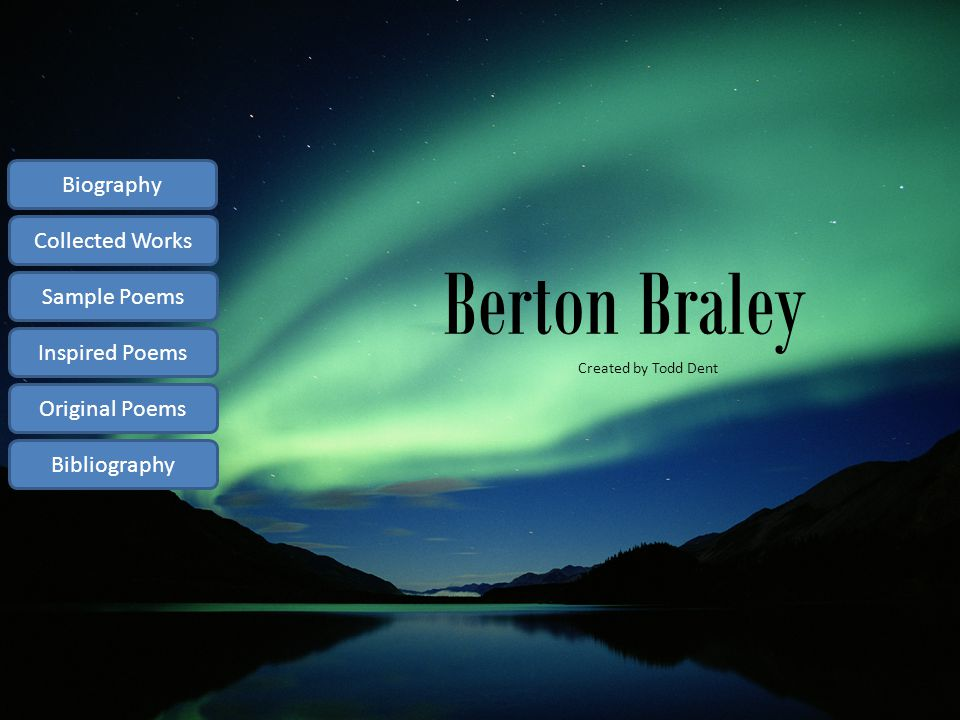 Berton Braley Biography Collected Works Sample Poems Inspired Poems