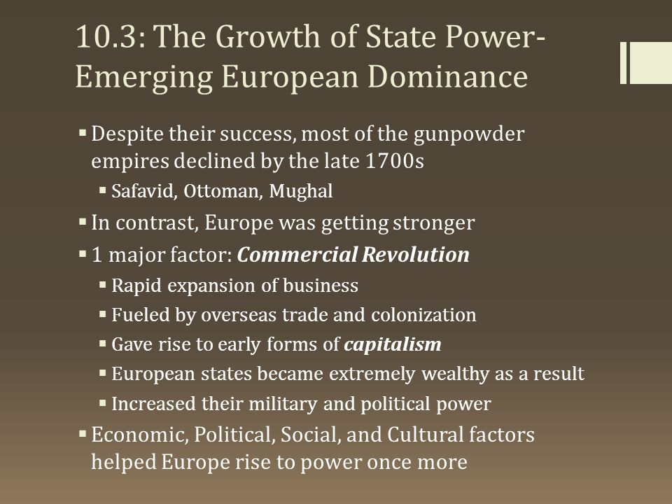 10.3: The Growth of State Power-Emerging European Dominance