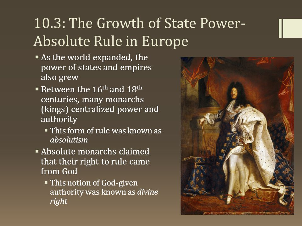 10.3: The Growth of State Power-Absolute Rule in Europe