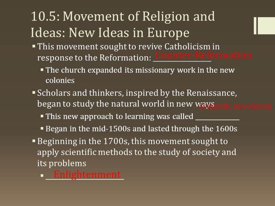 10.5: Movement of Religion and Ideas: New Ideas in Europe